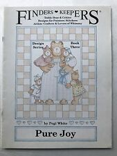 Finders Keepers Pure Joy Design Series Book Three Teddy Bear Critters Designs