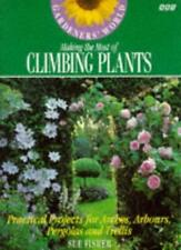"""Gardeners' World"" Making the Most of Climbing Plants: Practical Projects for ,"