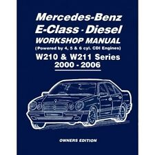 Mercedes-Benz E-Class Diesel Workshop Manual W210 & W211 Series 2000-2006 Owners