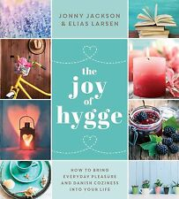 The Joy of Hygge, NEW Book
