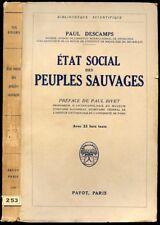 Paul Descamps : ETAT SOCIAL DES PEUPLES SAUVAGES, Chasseurs-Pêcheurs-Cueilleurs