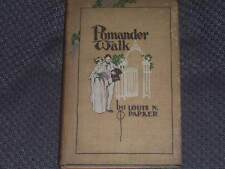 Pomander Walk, by Louis N.Parker, John Lane Co. 1911