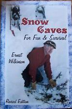 SNOW CAVES FOR FUN&SURVIVAL~WILKINSON~SNOWMOBILE/WINTER CAMPING/AVALANCHE SAFETY