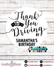 Thank you for Driving By! Birthday Party Personalized Party Favor Round Stickers