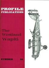 WESTLAND WAPITI: PROFILE PUBLICATIONS #32/ AUGMENTED NEW-PRINT FACSIMILE ED
