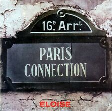 "PARIS CONNECTION   ""Eloise - You've lost""  45 giri 1979  RARO"