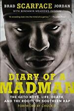 Diary Of A Madman: The Geto Boys Life, Death, et The Roots Of Sud Rap Par