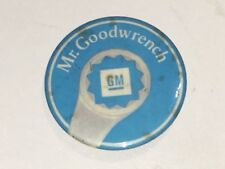 VINTAGE GM MR GOODWRENCH PINBACK BUTTON