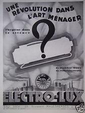PUBLICITÉ 1930 ELECTRO-LUX UNE RÉVOLUTION DANS L'ART MÉNAGER - ADVERTISING