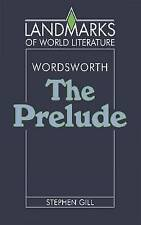 Wordsworth: The Prelude (Landmarks of World Literature)-ExLibrary