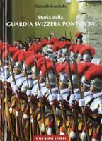 Storia della guardia svizzera pontificia-by Dario Delcuratolo-ed.Macchione-NUOVO