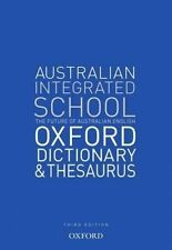 The Australian Integrated School Dictionary and Thesaurus by Oxford Dictionary (Paperback, 2015)