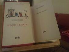 UOMINI E FALCHI-FEDERICO II IMPERATORE LORENZO DE'MEDICI-CANESI ED.1965