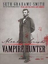 Abraham Lincoln Vampire Hunter Hardcover Book By Seth Grahame-Smith