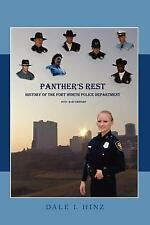 Panther's Rest: History of the Fort Worth Police Department 1873-21st Century (P