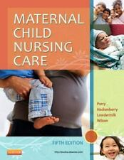 Maternal Child Nursing Care by Shannon E. Perry, Deitra Leonard Lowdermilk,...