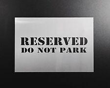 Reserved Do Not Park Sign Custom Stencil Airbrush Wall Art DIY Crafts Reusable