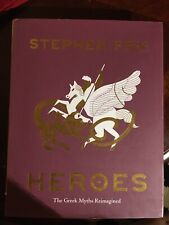 Heroes : The Greek Myths Reimagined by Stephen Fry (2020, Hardcover)
