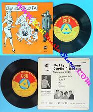 LP 45 7'' BETTY CURTIS e JOHNNY DORELLI Una marcia in fa Li' Piove no cd mc vhs