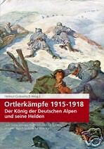 ORTLERKÄMPFE 1915-1918 - STANDSCHÜTZEN GEBIRGSTRUPPE
