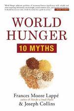 World Hunger: 10 Myths: By Lappé, Frances Moore, Collins, Joseph