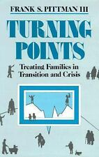 Turning Points: Treating Families in Transition and Crisis (A Norton Professiona