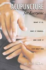 Acupuncture for Everyone: What It Is, Why It Works, and How It Can-ExLibrary