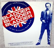 "BLADDER BLADDER BLADDER International Ambassadors 7"" EP PUNK ROCK Oi! RARE OOP X"