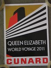 CUNARD QUEEN ELIZABETH MAIDEN WORLD VOYAGE POSTER 2011 - 30 X 42CM