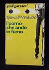 L33> L'UOMO CHE ANDO' IN FUMO DI SJOWALL-WAHLOO - GIALLI GARZANTI ANNO 1974