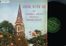 ABIDE WITH ME Cathedral Strings MICHAEL COLLINS LP COLUMBIA UK 1958 33SX1123 vgc