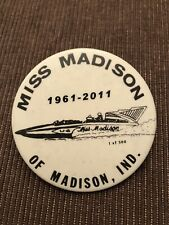 Miss Madison Anniversary Unlimited Hydroplane Pin button Seattle Seafair