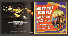 MOTT THE HOOPLE-ROCK N' ROLL CIRCUS LIVE APRIL 1972/CD + 20 page color booklet