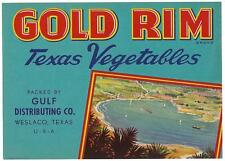Gold Rim Texas Vegetables Vintage  Crate Label Gulf Distributing Co. Weslaco,Tx.
