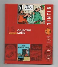 Collection Tintin Moulinsart Hachette 2011. n°15. Objectif Lune. NEUF