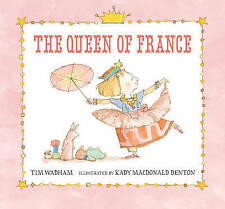 The Queen of France (Junior Library Guild Selection (Candlewick Press))