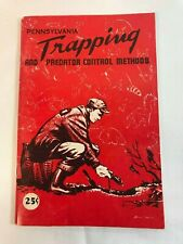 Pennsylvania Trapping and Predator Control Methods 1966 Paperback