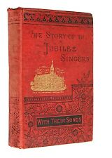 The Story of the Jubilee Singers [Black Americana] Antique Book ~Fisk University