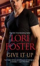Give It Up-3 Short Stories In 1 Paperback by Lori Foster