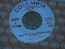 KENNY & YVONNE.  DON'T GO TO STRANGERS  /  COME ON & BE MY LOVE.  NORTHERN SOUL.