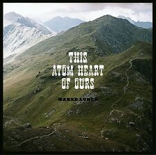 NAKED Lunch-this Atom Heart of ours CD NUOVO