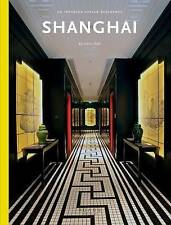 Shanghai: An Interior Design Reference, Casey Hall, Very Good condition, Book