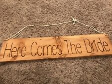 Rustic Wedding Here Comes The Bride Hand Made Wood Sign
