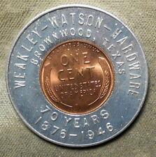 Brownwood Texas Weakley - Watson – Hardware 70 Years, 1876–1946 Encased 1946P 1c