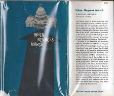 When Negroes March; The March on Washington Movement (Herbert Garfinkel)