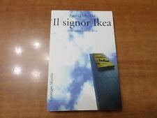 Nanni Delbecchi IL SIGNOR IKEA Una Favola Democratica 1^ Edizione Marsilio 2007