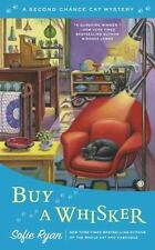 Buy a Whisker: Second Chance Cat Mystery