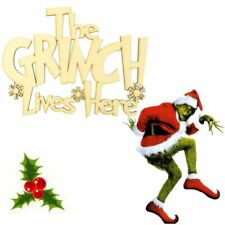 The Grinch Lives Here Wooden MDF Craft Quote Sign, Christmas Gift - H9