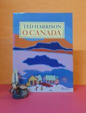 Ted Harrison: O Canada/national songs/Canada/children's picture book/art/HBDJ