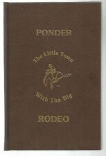 Ponder: The Little Town with the Big Rodeo by Nita Seals Denton Co Texas history
